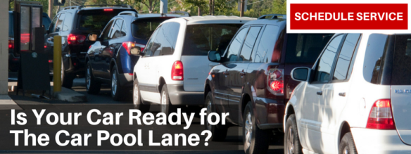 Is Your Car Ready forThe Car Pool Lane-